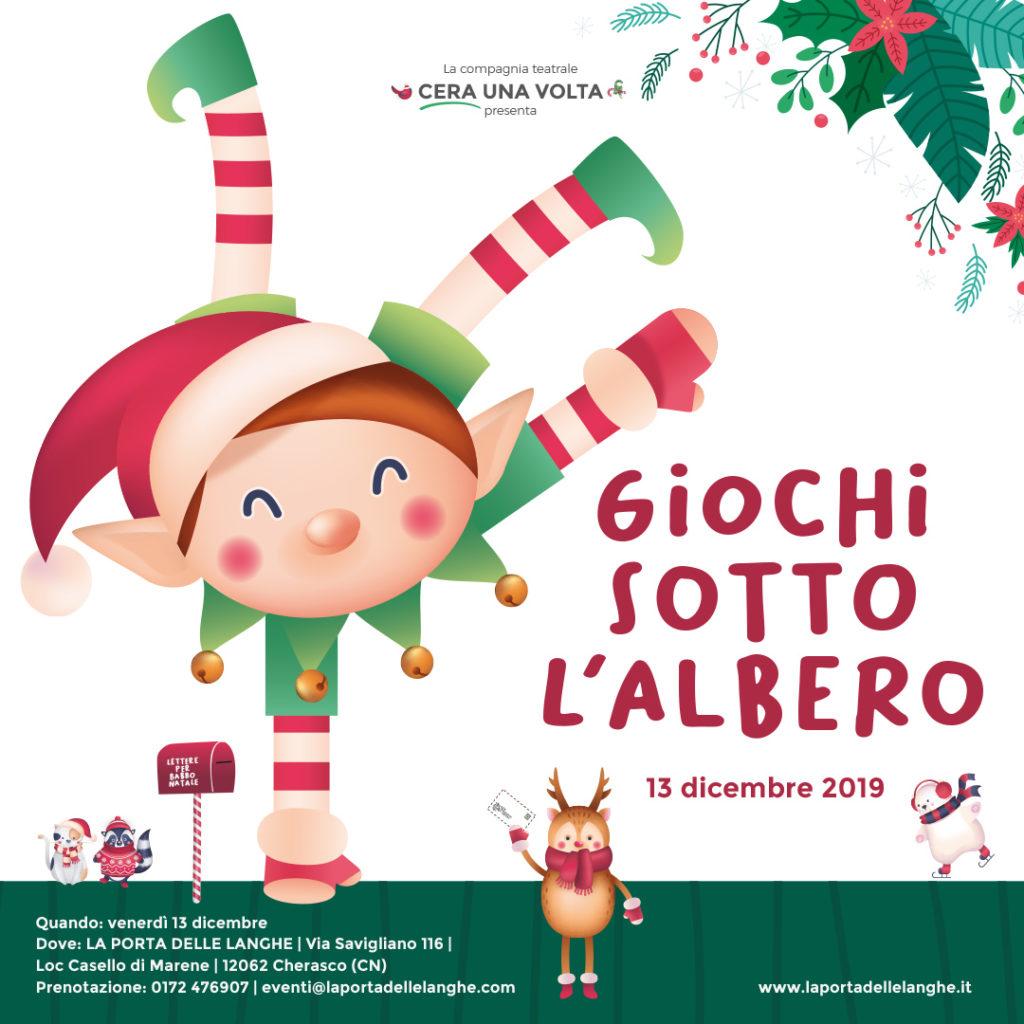 Giochi Natale.Giochi Sotto L Albero Festa Di Natale A La Porta Delle Langhe